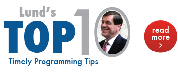 Lund's Top 10 Programming Tips